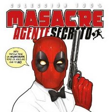 Cómics: MASACRE : AGENTE SECRETO - PANINI / 100% MARVEL / RÚSTICA. Lote 244943080