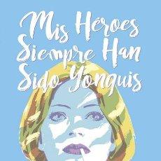 Cómics: MIS HEROES SIEMPRE HAN SIDO YONQUIS - PANINI / MARVEL / TAPA DURA / ED BRUBAKER & SEAN PHILLIPS. Lote 244947830