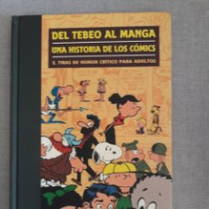 Cómics: DEL TEBEO AL MANGA. TOMO 2. Lote 246083545