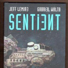 Cómics: SENTIENT - PANINI / EVOLUTION / TKO / TAPA DURA / JEFF LEMIRE & GABRIEL HERNANDEZ. Lote 246226335
