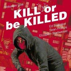 Cómics: KILL OR BE KILLED 2 - PANINI / IMAGE / TAPA DURA / ED BRUBAKER & SEAN PHILLIPS. Lote 246463795