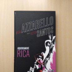 Cómics: ASQUEROSAMENTE RICA. BRIAN AZZARELLO/VÍCTOR SANTOS. Lote 249209485