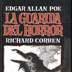 Cómics: LA GUARIDA DEL HORROR POR RICHARD CORBEN Y EDGAR ALLAN POE. Lote 252269380
