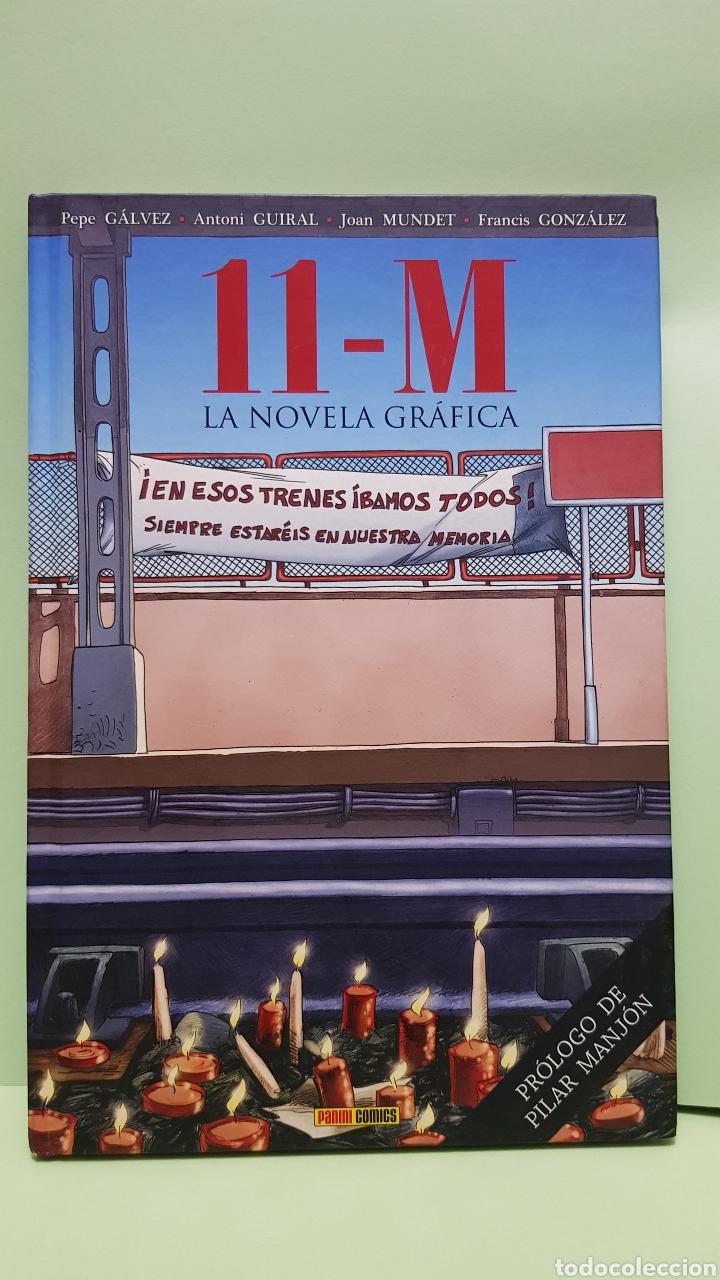 LA NOVELA GRÁFICA 11-M PANINI COMICS PEPE GÁLVEZ ANTONI GUIRAL JOAN MUNDET FRANCIS GONZÁLEZ (Tebeos y Comics - Panini - Otros)