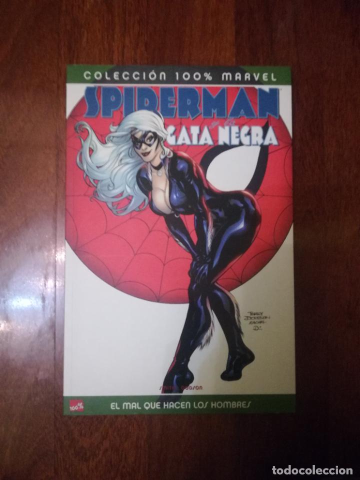SPIDERMAN GATA NEGRA EL MAL QUE HACEN LOS HOMBRES (100% MARVEL) (Tebeos y Comics - Panini - Marvel Comic)