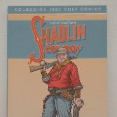 Cómics: SHAOLIN COWBOY Nº 01: LA VENGANZA DEL REY CANGREJO Y MR. EXCELENTE (COL. 100% CULT CÓMICS). Lote 269752298