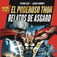 Cómics: EL PODEROSO THOR. RELATOS DE ASGARD. MARVEL GOLD PANINI JACK KIRBY Y STAN LEE. Lote 277088428