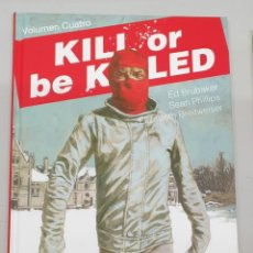 Cómics: KILL OR BE KILLED Nº 4 - ED BRUBAKER - SEAN PHILLIPS / EVOLUTION COMICS. Lote 277129708