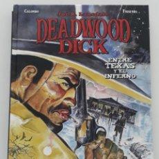 Cómics: DEADWOOD DICK, ENTRE TEXAS Y EL INFIERNO, JOE R. LANSDALE (PANINI BONELLI, 2020). Lote 277465648