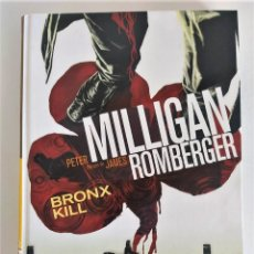 Cómics: BRONX KILL (PETER MILLIGAN & JAMES ROMBERGER) TOMO ÚNICO CARTONÉ ~ PANINI NOIR (2009). Lote 287618328