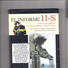 Cómics: COMIC EL INFORME 11-S NÓVELA GRÁFICA S. JACOBSON. E. COLÓN. ED.PANINI 2006. Lote 293878893