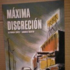 Cómics: ALFONSO LÓPEZ/ANDREU MARTÍN. MÁXIMA DISCRECIÓN .EVOLUTION CÓMICS. Lote 295866468