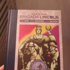 Cómics: CÓMIC LA BRIGADA LINCOLN - DURÁ, ESQUEMBRE Y SALGUERO. Lote 295874433