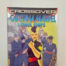 Cómics: CROSSOVER SECRET WARS. CAPITANA MARVEL Y LOS CAROL CORPS.. Lote 296845813
