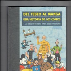 Cómics: * DEL TEBEO AL MANGA * UNA HISTORIA DE LOS COMICS Nº 1 * TOMO 208 PAGINAS * PANINI 2007 *. Lote 297060898