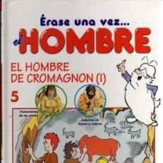 Cómics: ERASE UNA VEZ...EL HOMBRE - Nº5 EL HOMBRE DE CROMAGNON I - PLANETA DEAGOSTINI 1997. Lote 16017435