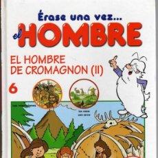 Cómics: ERASE UNA VEZ...EL HOMBRE Nº 6 - EL HOMBRE DE CROMAGNON (2) - EDITORIAL PLANETA DEAGOSTINI. Lote 26267839