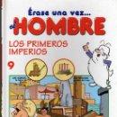 Cómics: ERASE UNA VEZ...EL HOMBRE Nº 9 - LOS PRIMEROS IMPERIOS - EDITORIAL PLANETA DEAGOSTINI. Lote 30989983