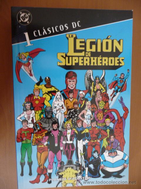 CLÁSICOS DC. LA LEGIÓN DE SUPERHÉROES. TOMO 1. PLANETA (Tebeos y Comics - Planeta)