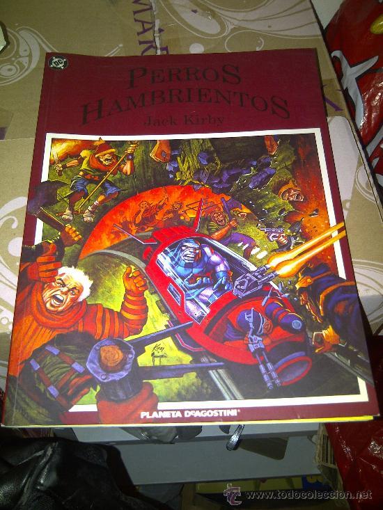 LOS PERROS HAMBRIENTOS. JACK KIRBY. NOVELA GRAFICA (Tebeos y Comics - Planeta)