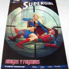 Cómics: SUPERGIRL 2. AMIGOS Y FUGITIVOS. PLANETA. Lote 32635389