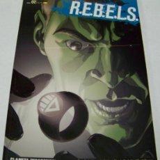 Cómics: R.E.B.E.L.S. Nº 2: LA NOCHE MÁS OSCURA. PLANETA. Lote 32779244
