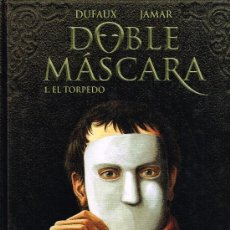 Cómics: DOBLE MASCARA Nº1 - EL TORPEDO - DUFAUX + JAMAR - PLANETA. Lote 34862428