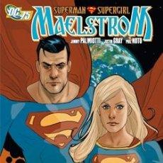 Cómics: SUPERMAN SUPERGIRL MAELSTROM - PLANETA 2010 - PHIL NOTO JIMMY PALMIOTTI. Lote 36897500