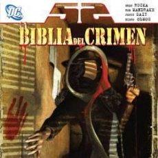 Cómics: 52 : LA BIBLIA DEL CRIMEN DE GREG RUCKA & TOM MANDRAKE & JESÚS SAIZ & DIEGO OLMOS. Lote 205060665