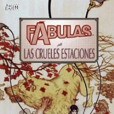 Cómics: FÁBULAS : LAS CRUELES ESTACIONES DE BILL WILLINGHAM & MARK BUCKINGHAM & STEVE LEIALOHA & TONY AKINS. Lote 37725308