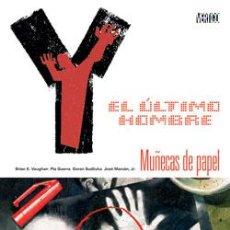 Cómics: Y, EL ÚLTIMO HOMBRE : MUÑECAS DE PAPEL DE BRIAN K. VAUGHAN & PIA GUERRA & GORAN SUDZUKA. Lote 37725903