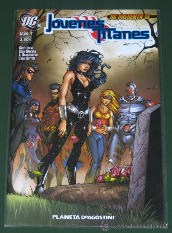 DC PRESENTA 13: JOVENES TITANES # 7 ( DC , PLANETA ) (Tebeos y Comics - Planeta)