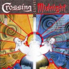 Cómics: CROSSING MIDNIGHT DE MIKE CAREY & JIM FERM & ROB HUNTER & ERIC NGUYEN Y ENTRE OTROS. Lote 37796418