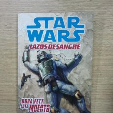 Cómics: STAR WARS LAZOS DE SANGRE #2 BOBA FETT ESTA MUERTO. Lote 57593291
