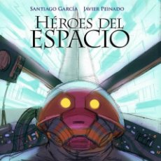 Cómics: HÉROES DEL ESPACIO Nº 1 : LA PUERTA DEL CIELO DE SANTIAGO GARCÍA & JAVIER PEINADO. Lote 38971020