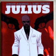 Cómics: JULIUS. ANTONY JOHNSTON & BRETT WELDELE. NOVELA GRAFICA.. Lote 39301665