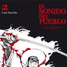 Cómics: EL SONIDO DEL PUEBLO Nº 2 : LA HOGUERA DE LEE DOO-HO PLANETA DE AGOSTINI. Lote 40335181