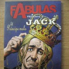 Cómics: FABULAS PRESENTA: JACK. EL PRINCIPE MALO. BILL WILLINGHAM. VERTIGO. PLANETA. Lote 67336794