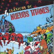 Cómics: CLÁSICOS DE NUEVOS TITANES Nº 4 ¡112 PÁGINAS!. Lote 43020284