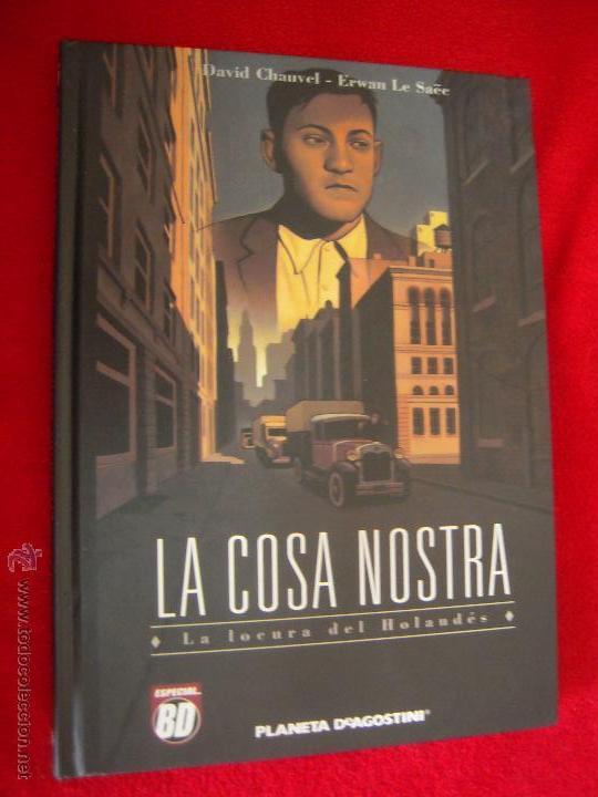 LA COSA NOSTRA - LA LOCURA DEL HOLANDES - CHAUVEL & ERWAN LE SAEE - CARTONE8 (Tebeos y Comics - Planeta)