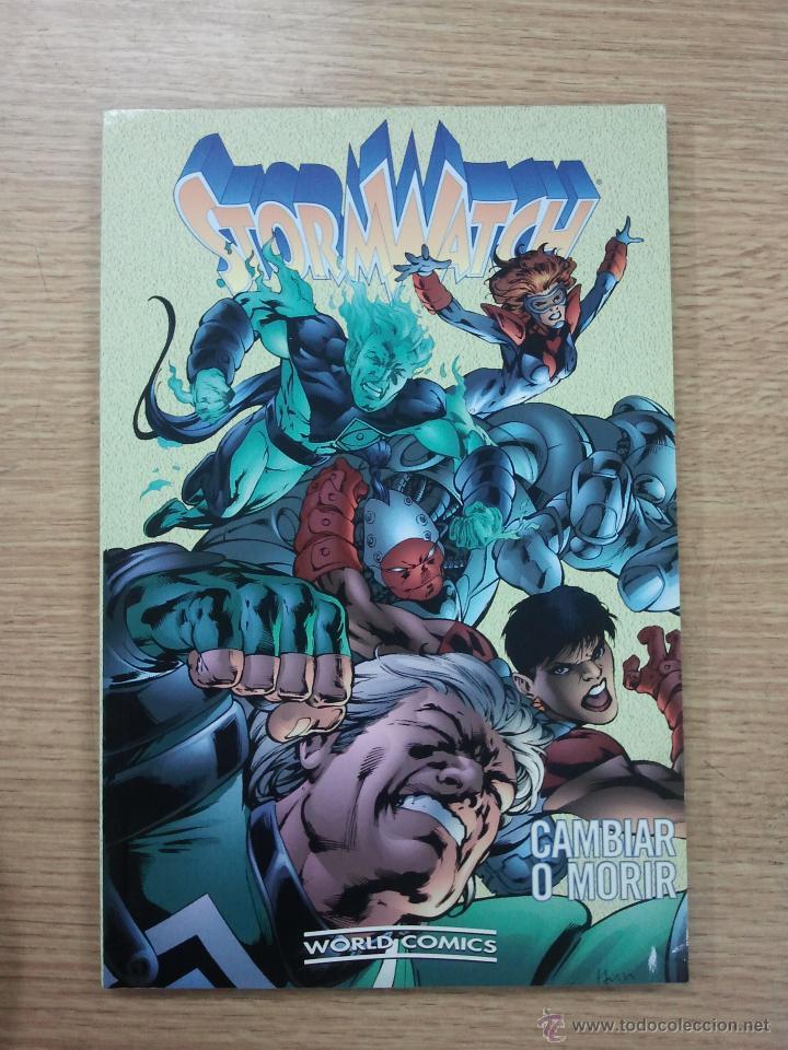STORMWATCH CAMBIAR O MORIR (Tebeos y Comics - Planeta)
