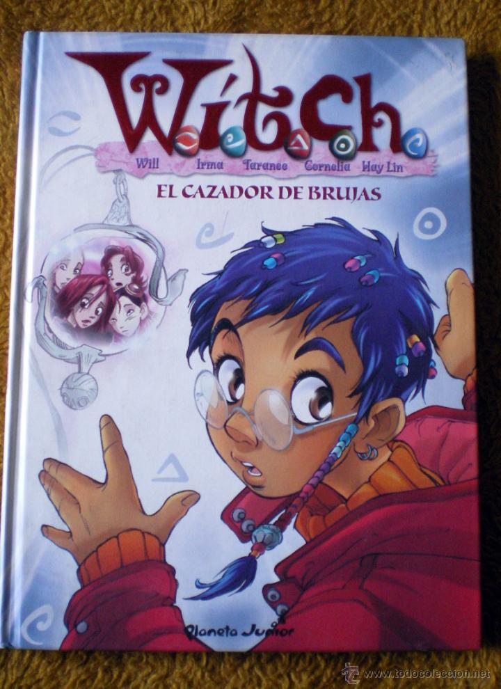 LIBRO DE PLANETA JUNIOR WITCH EL CAZADOR DE BRUJAS Nº 5 NUEVO (Tebeos y Comics - Planeta)