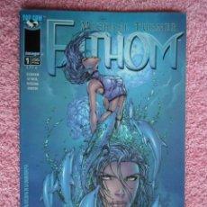 Cómics: FATHOM 1 EDITORIAL PLANETA 2000 IMAGE MICHAEL TURNER. Lote 45121100