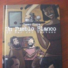 Cómics: UN PUEBLO BLANCO EL BAR DEL BARBUDO PLANETA. Lote 45451001