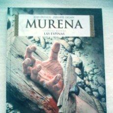 Cómics: MURENA Nº 9 LAS ESPINAS / PLANETA 2014. Lote 48971917