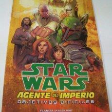 Cómics: STAR WARS: AGENTE DEL IMPERIO Nº2: OBJETIVOS DIFICILES. PLANETA DEAGOSTINI. Lote 47401180