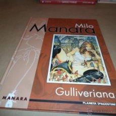 Cómics: MILO MANARA, GULLIVERIANA, AGOSTINI. Lote 47573901