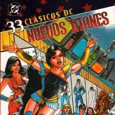 Cómics: CLASICOS DC NUEVOS TITANES Nº 33 DC COMICS. Lote 47719406