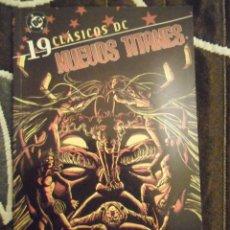 Cómics: NUEVOS TITANES 19 EDITORIAL PLANETA 2007 CLASICOS DC TOMO CON 4 NUMEROS. Lote 48495595
