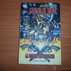 Cómics: GENEROS DC: JONAH HEX EN LA GUERRA DEL REVOLVER EDITORIAL PLANETA DEAGOSTINI. Lote 87148792
